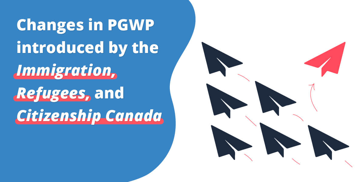 pgwp introduced by the immigration refugees and citizenship canada