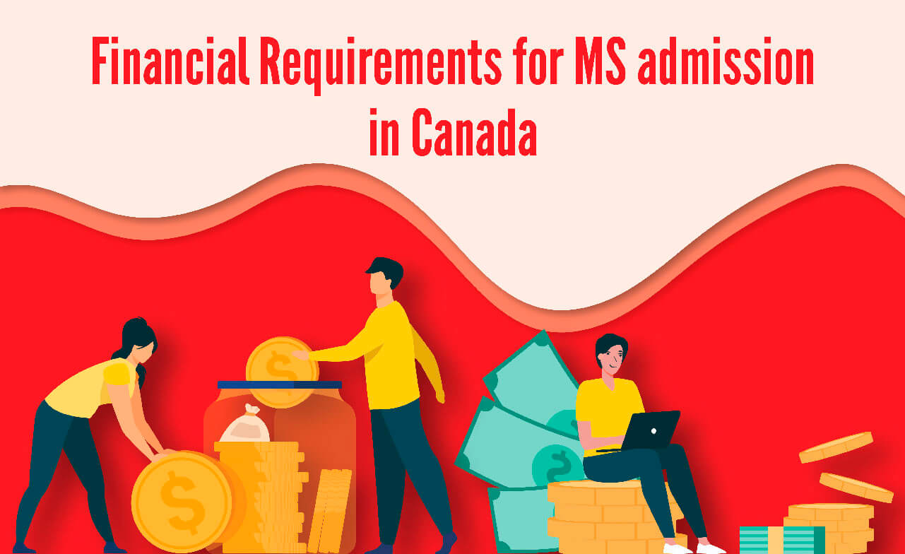 Financial requirements for MS admission in canada