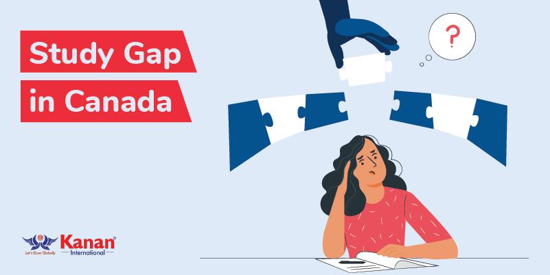 Study Gap In Canada